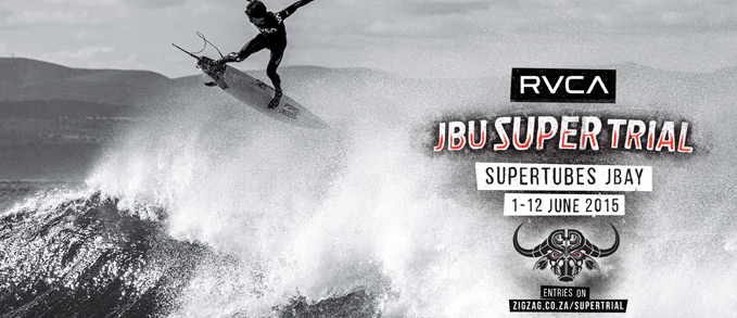 Top South African Surfers Entered Into The JBU Supertrial Presented By RVCA